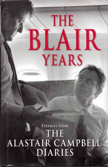 Image for THE BLAIR YEARS Extracts from the Alastair Campbell Diaries