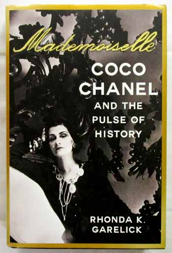 Image for Mademoiselle.  Coco Chanel and the Pulse of History