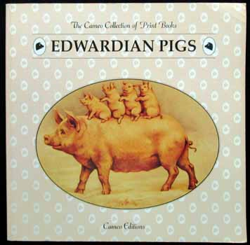 Image for The Cameo Collection of Print Books - Edwardian Pigs