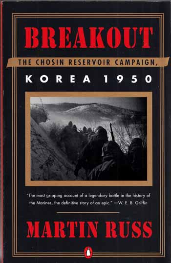 Image for Breakout. The Chosin Reservoir Campaign Korea 1950