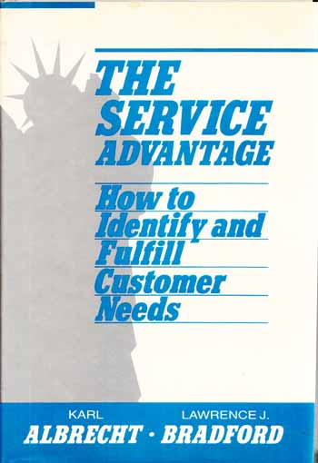 Image for Service Advantage. How to Identify  and Fulfill Customer Needs