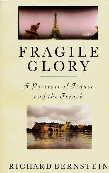 Image for Fragile Glory: a Portrait of France and the French