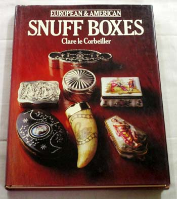 Image for European and American Snuff Boxes