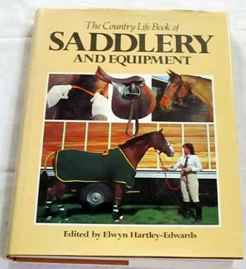 Image for The Country Life Book of Saddlery and Equipment