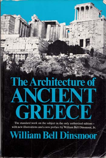 Image for The Architecture of Ancient Greece An Account of its Historic Development