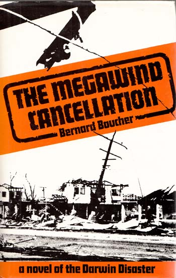 Image for The Megawind Cancellation A Suspense Novel of the Great Darwin Disaster [Signed and Inscribed by Author]