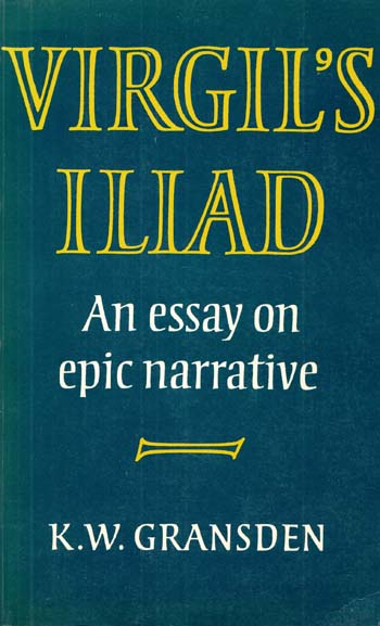 Image for Virgil's Iliad: An Essay on Epic Narrative