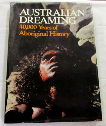Image for Australian Dreaming 40,000 Years of Aboriginal History