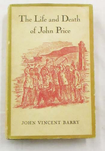Image for The Life and Death of John Price: A Study of the Exercise of Naked Power