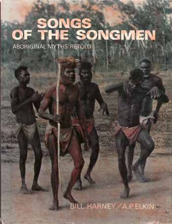Image for Songs of the Songmen: Aboriginal Myths Retold