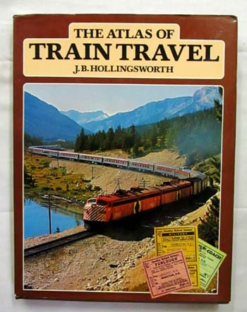 Image for The Atlas of Train Travel