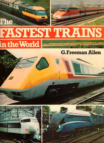 Image for The Fastest Trains in the World