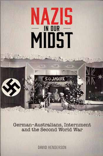 Image for Nazis In Our Midst  German-Australians, Internment and the Second World War