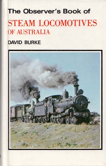 Image for The Observer's Book of Steam Locomotives in Australia