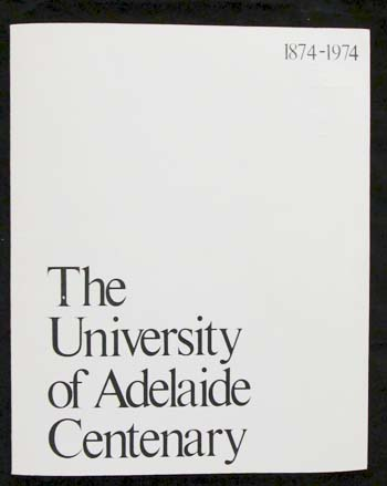 Image for The University of Adelaide Centenary 1874-1974