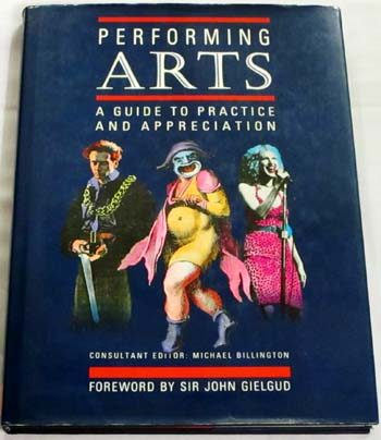 Image for Performing Arts A Guide to Practice and Appreciation