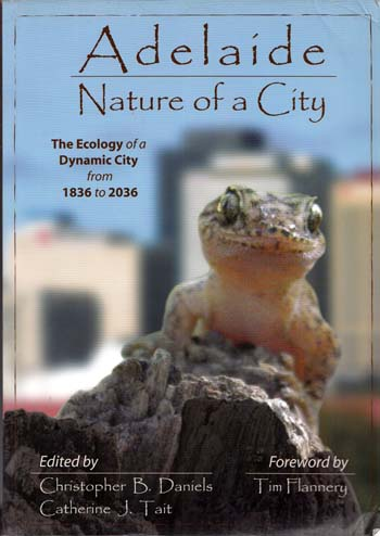 Image for Adelaide Nature of a City: The Ecology of a Dynamic City from 1836-2036