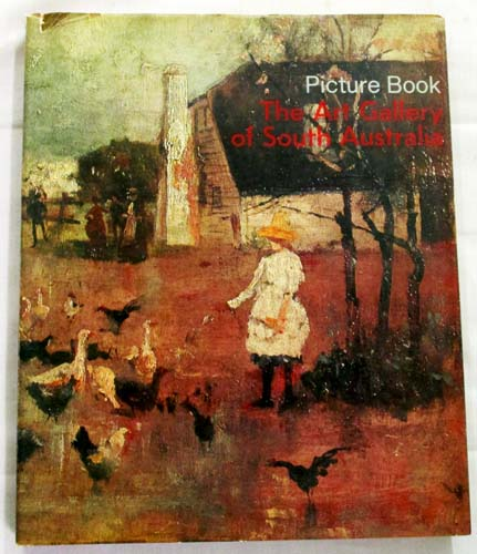 Image for Picture Book Selected Works from The Collections of the Art Gallery of South Australia