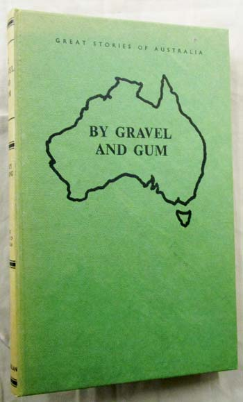 Image for By Gravel and Gum.  The Story of a Pioneer Family.
