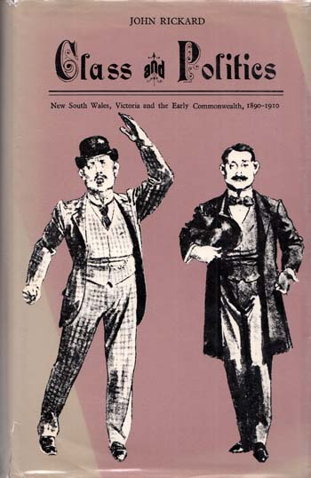 Image for Class and Politics New South Wales, Victoria and the Early Commonwealth 1890-1910