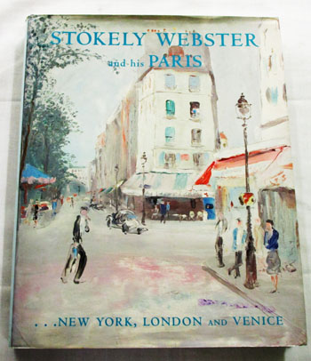 Image for Stokely Webster and his Paris...New York, London and Venice