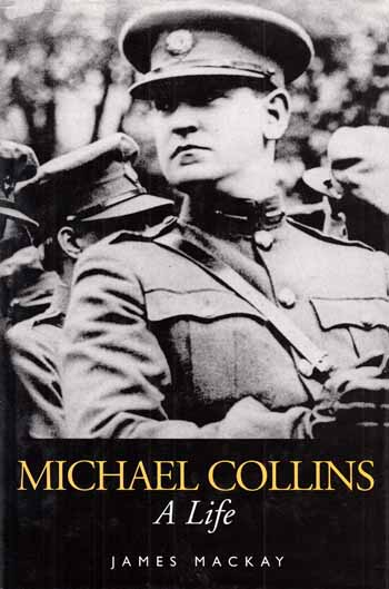 Image for Michael Collins.  A Life.