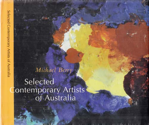 Image for Selected Contemporary Artists of Australia 73 Artists [Inscribed by Author]