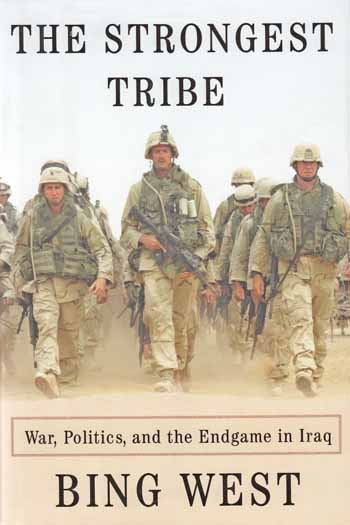 Image for The Strongest Tribe.  War, Politics, and  the Endgame in Iraq.