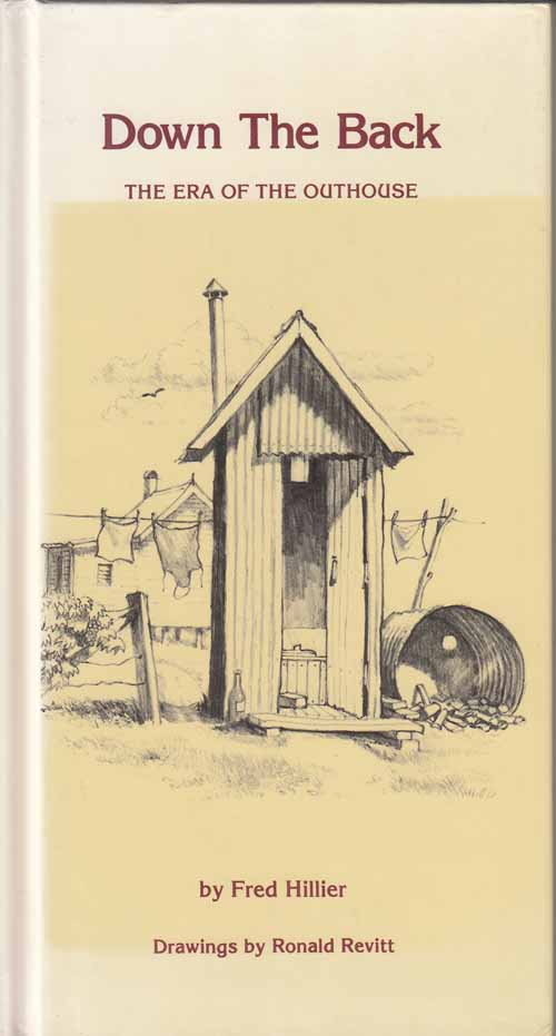 Image for Down The Back.  The Era of The Outhouse.