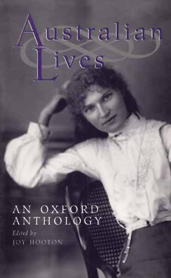 Image for Australian Lives.  An Oxford Anthology.