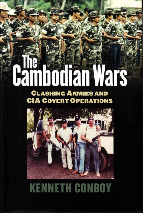 Image for The Cambodian Wars.  Clashing Armies and CIA Covert Operations
