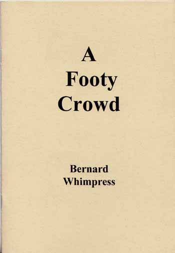 Image for A Footy Crowd [Signed Copy]