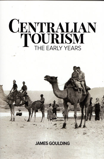 Image for Centralian Tourism The Early Years
