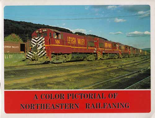 Image for A Color Pictorial of Northeastern Railfaning