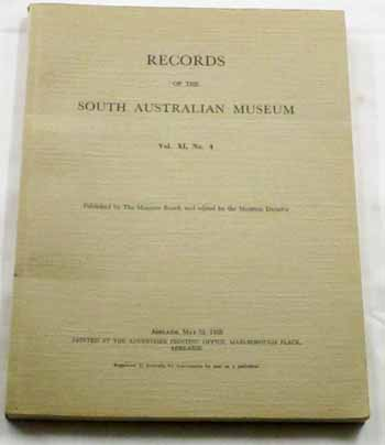 Records Of The South Australian Museum Vol. Xl. No 4, May 31 1955