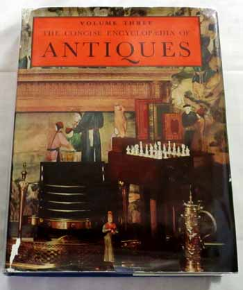 Image for The Concise Encyclopaedia of Antiques Volume Three