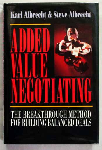 Image for Added Value Negotiation The Breakthrough Method for Building Balanced Deals