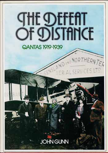 Image for The Defeat of Distance. Qantas 1919-1939