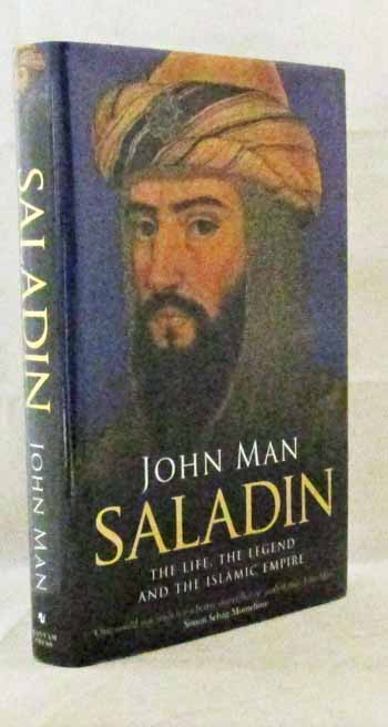 Image for Saladin: The Life, the Legend and the Islamic Empire