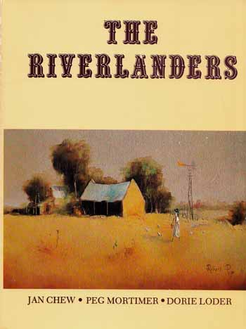Image for The Riverlanders: A Slice of Riverland History Spiced with Humour [Signed by the Authors]