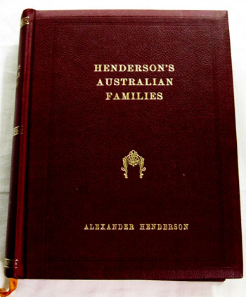 Image for Henderson's Australian Families A Genealogical and Biographical Record Volume I [Signed Limited Edition]