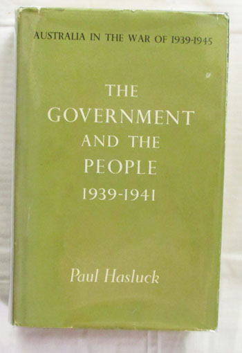 Image for The Government and the People 1939-1941 Australia In The War of 1939-1945 Series 4 Civil Volume I