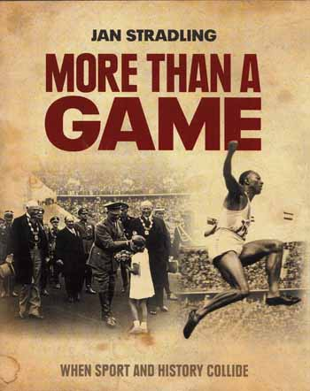 Image for More Than A Game.  When Sport and History Collide