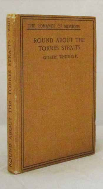 Image for Round About The Torres Straits.  A Record of Australian Church Missions