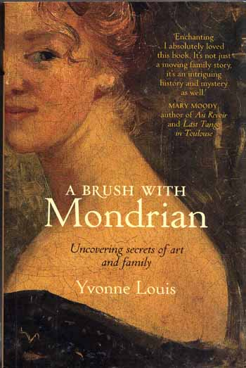 Image for A Brush With Mondrian Uncovering Secrets of Art and Family