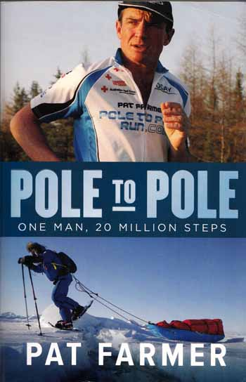 Image for Pole to Pole One Man, 20 Million Steps