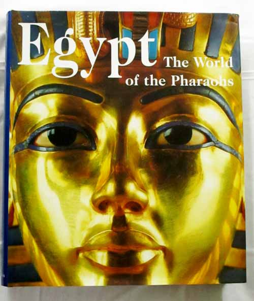 Image for Egypt The world of the Pharaohs