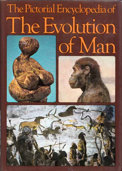 Image for The Pictorial Encyclopedia of The Evolution of Man