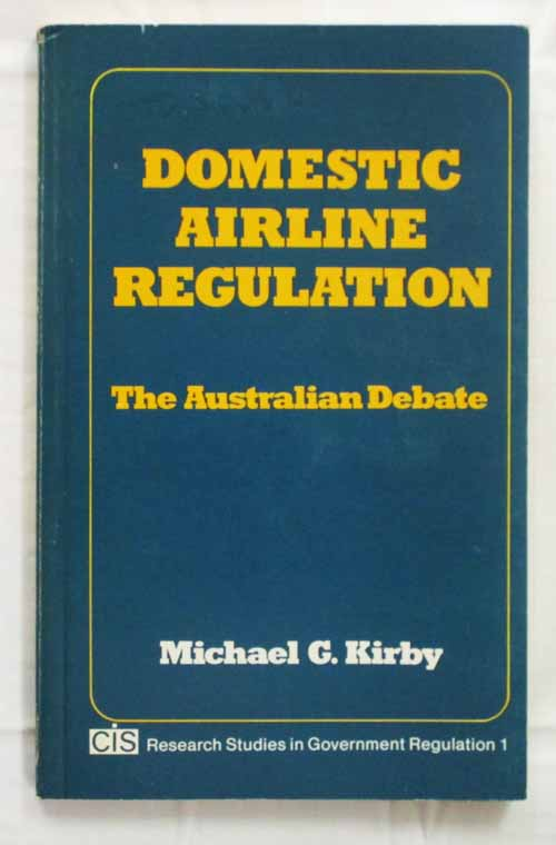 Image for Domestic Airline Regulation The Australian Debate (CIS Research Studies in Government Regulation 1)