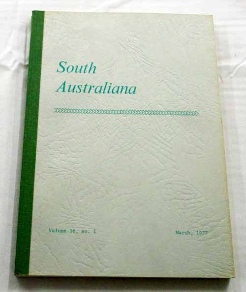 Image for South Australiana. Volume 16 No. 1 March,1977 [Japanese in the Northern Territory 1884-1902]